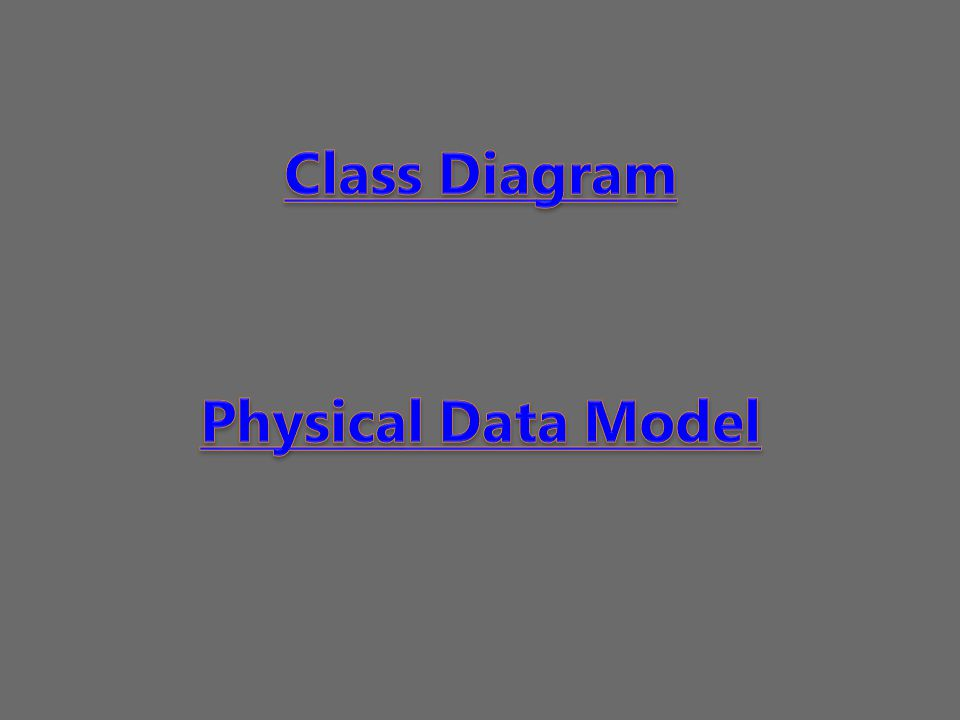Class Diagram Physical Data Model