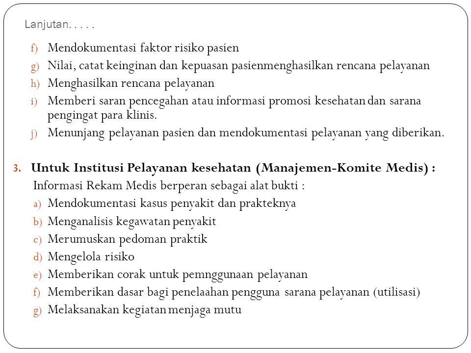 Mendokumentasi faktor risiko pasien