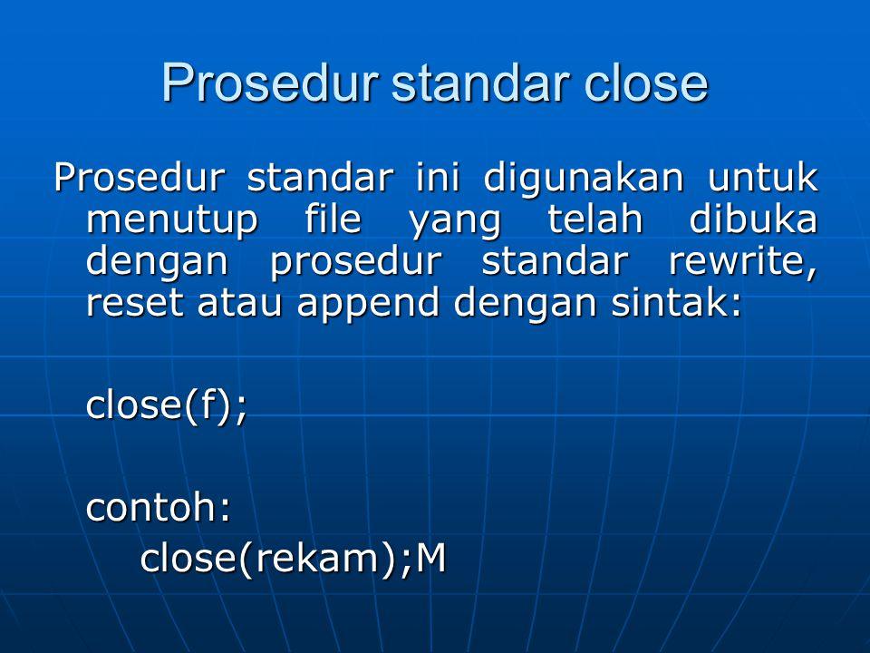 Prosedur standar close