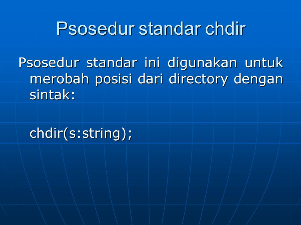 Psosedur standar chdir