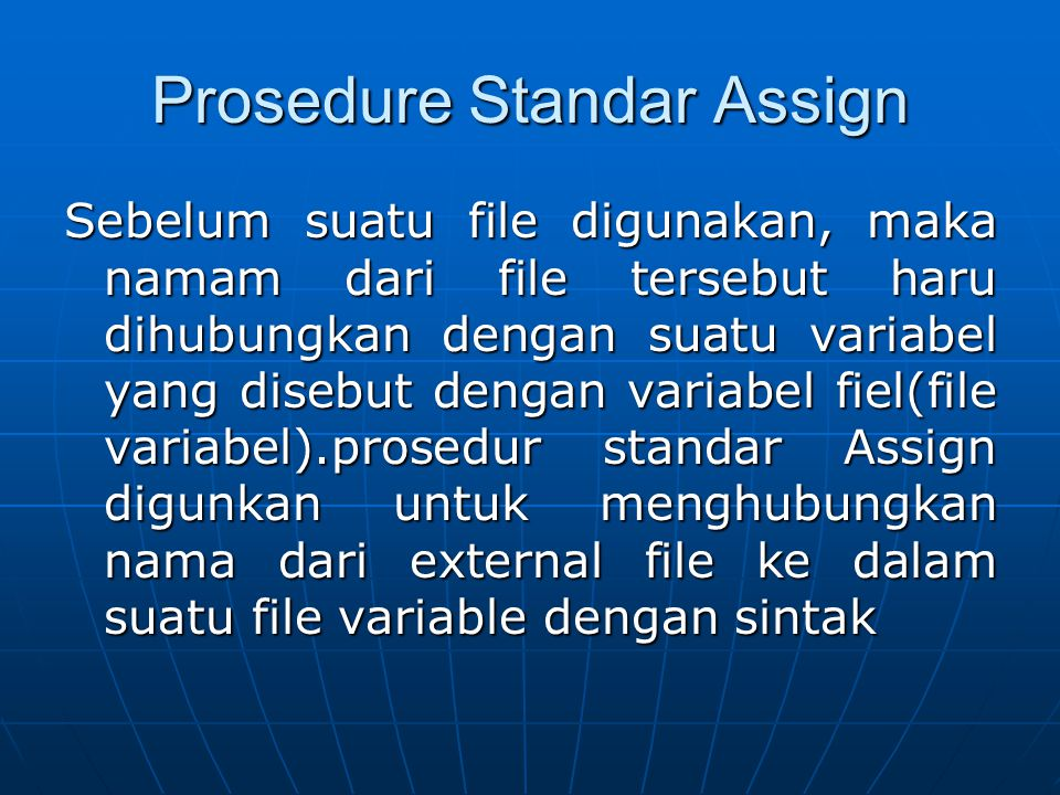Prosedure Standar Assign