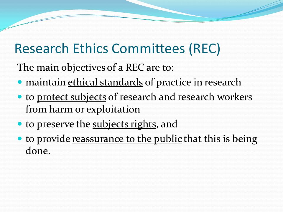 Research Ethics Committees (REC)