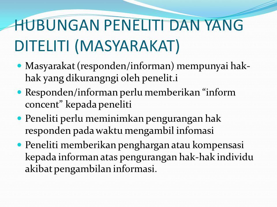 HUBUNGAN PENELITI DAN YANG DITELITI (MASYARAKAT)