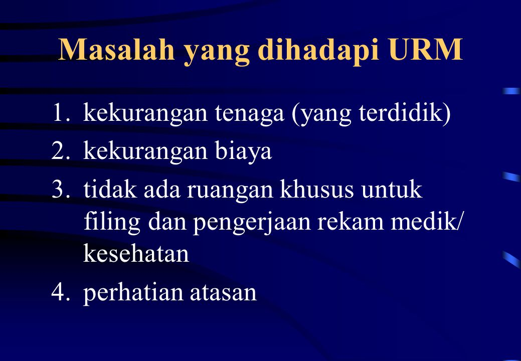 Masalah yang dihadapi URM
