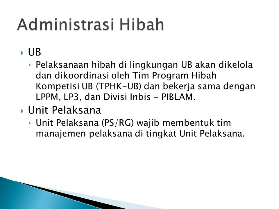 Administrasi Hibah UB Unit Pelaksana