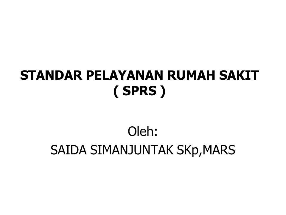 STANDAR PELAYANAN RUMAH SAKIT ( SPRS )