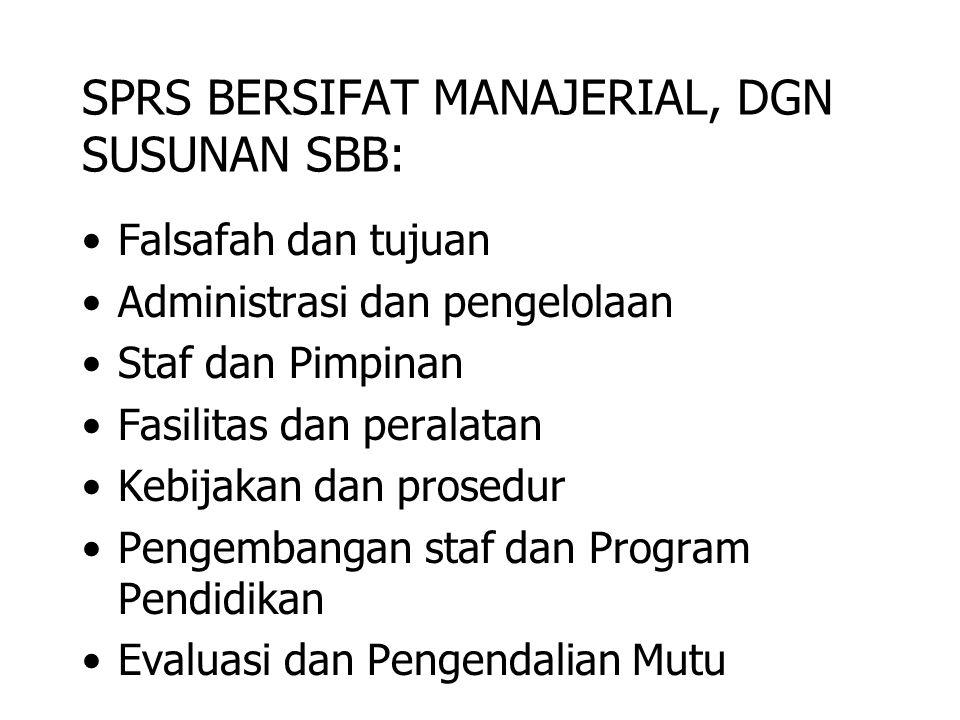 SPRS BERSIFAT MANAJERIAL, DGN SUSUNAN SBB: