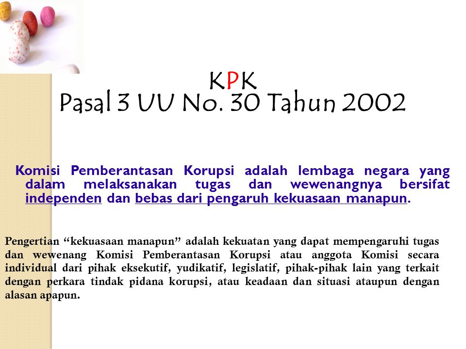 KPK Pasal 3 UU No. 30 Tahun 2002