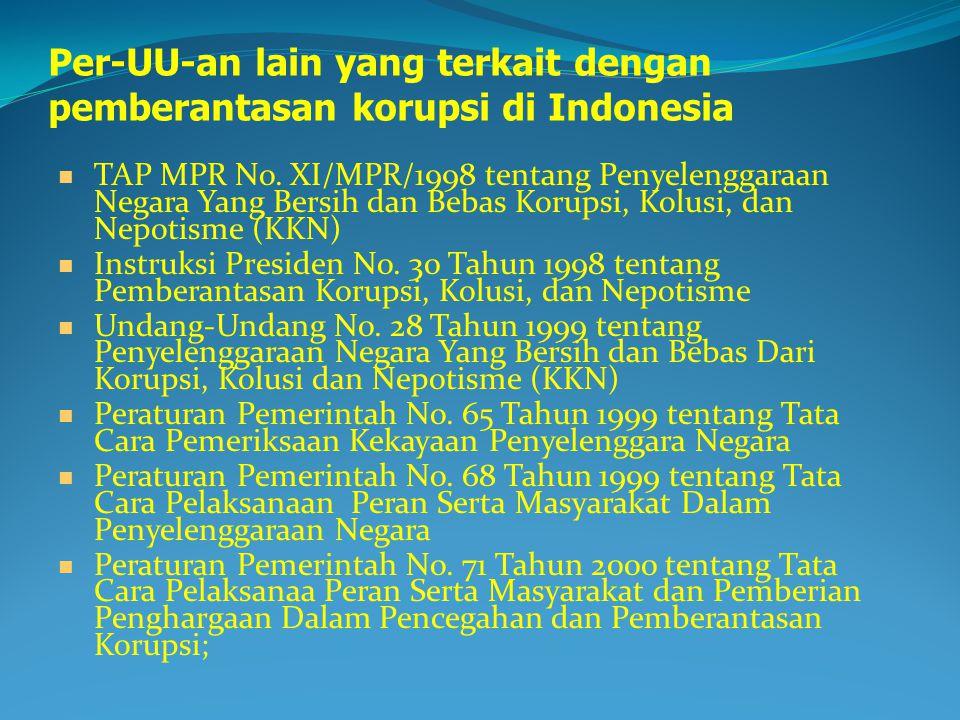 Per-UU-an lain yang terkait dengan pemberantasan korupsi di Indonesia
