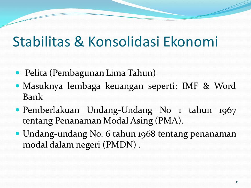 Stabilitas & Konsolidasi Ekonomi