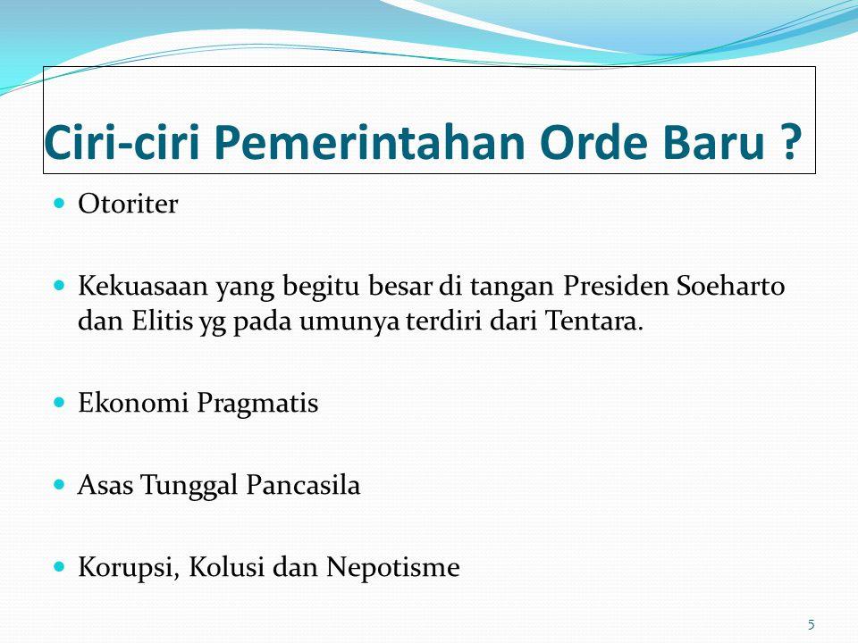 Ciri-ciri Pemerintahan Orde Baru