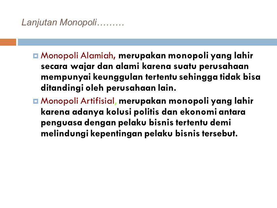 Lanjutan Monopoli………