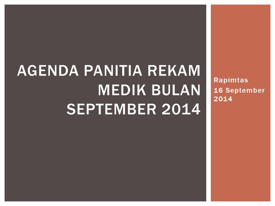 Agenda panitia rekam medik bulan september 2014