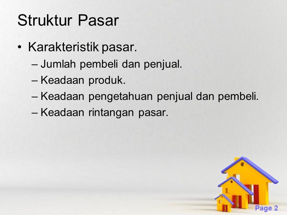 Struktur Pasar Karakteristik pasar. Jumlah pembeli dan penjual.