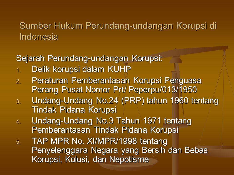 Sumber Hukum Perundang-undangan Korupsi di Indonesia