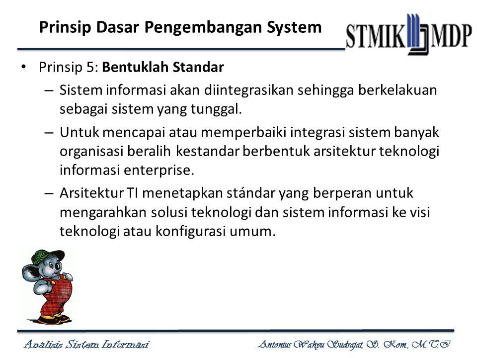 Prinsip Dasar Pengembangan System