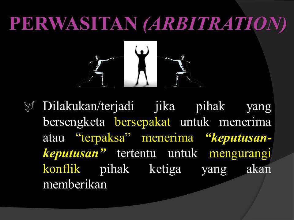 PERWASITAN (ARBITRATION)
