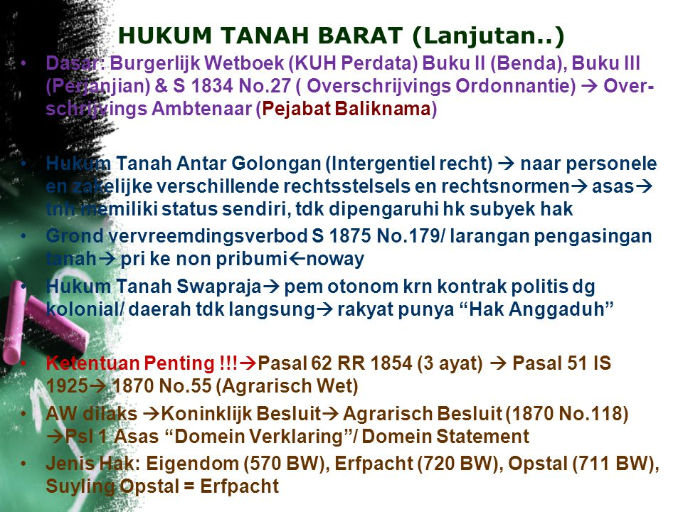 HUKUM TANAH BARAT (Lanjutan..)