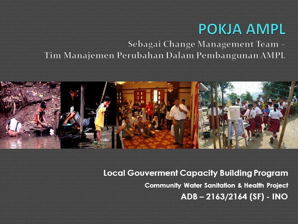 POKJA AMPL Sebagai Change Management Team – Tim Manajemen Perubahan Dalam Pembangunan AMPL