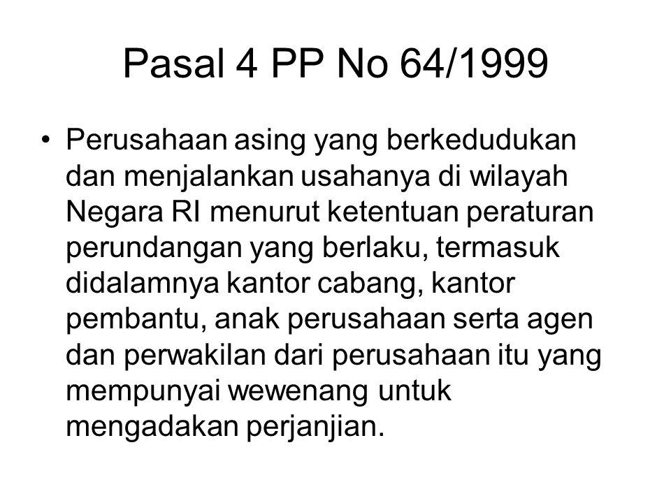 Pasal 4 PP No 64/1999