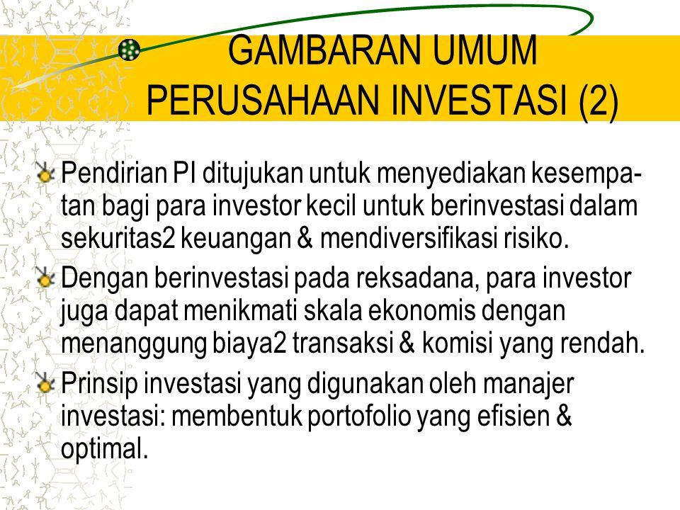 GAMBARAN UMUM PERUSAHAAN INVESTASI (2)