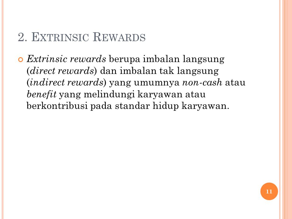 2. Extrinsic Rewards