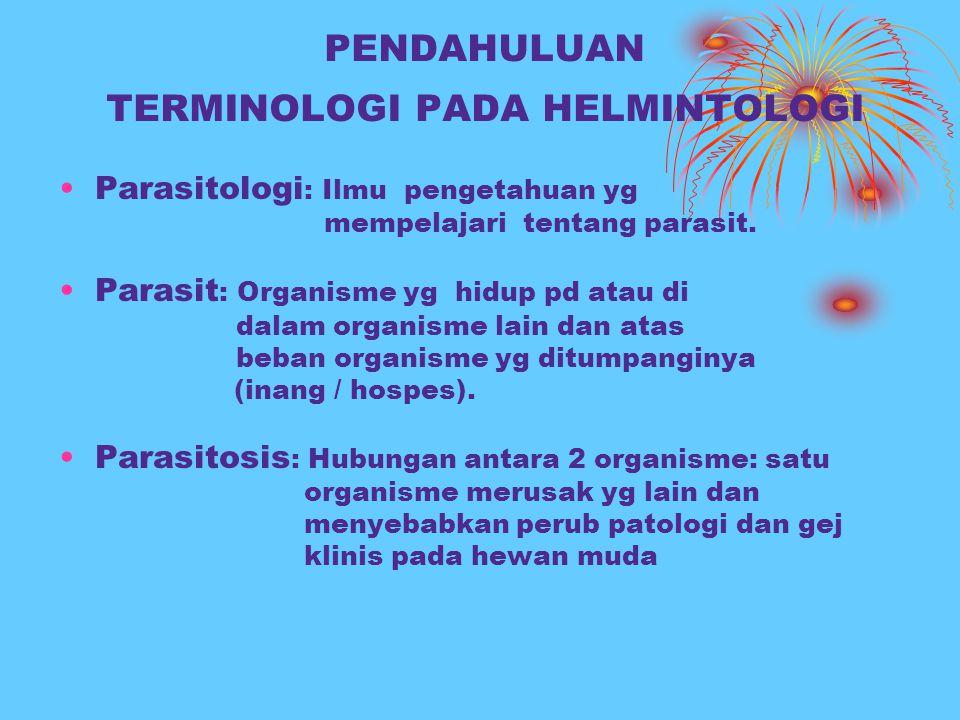 PENDAHULUAN TERMINOLOGI PADA HELMINTOLOGI