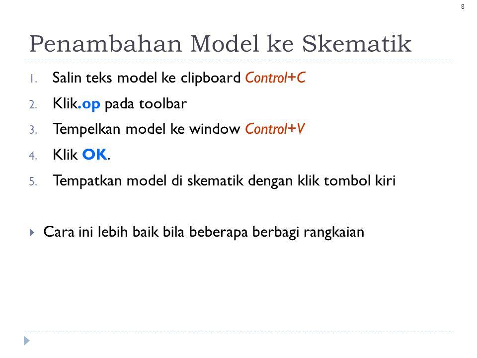 Penambahan Model ke Skematik