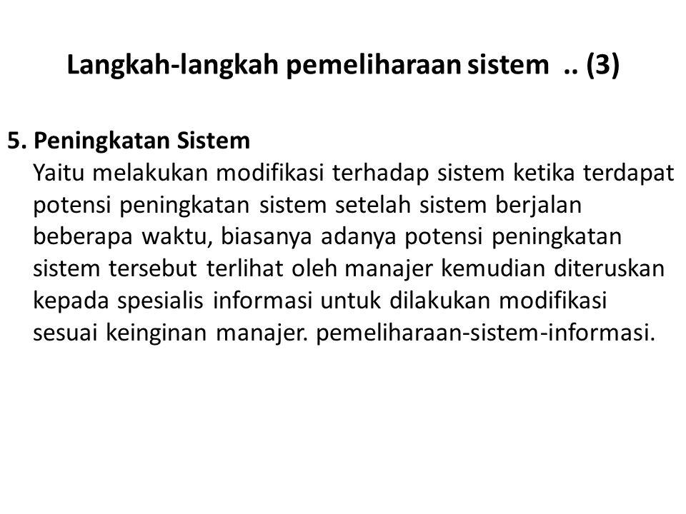 Langkah-langkah pemeliharaan sistem .. (3)