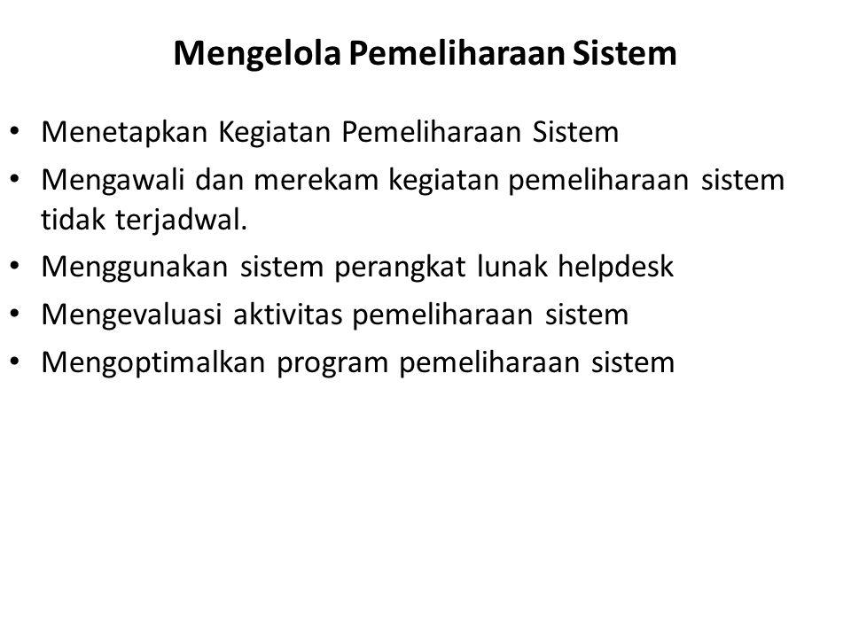 Mengelola Pemeliharaan Sistem