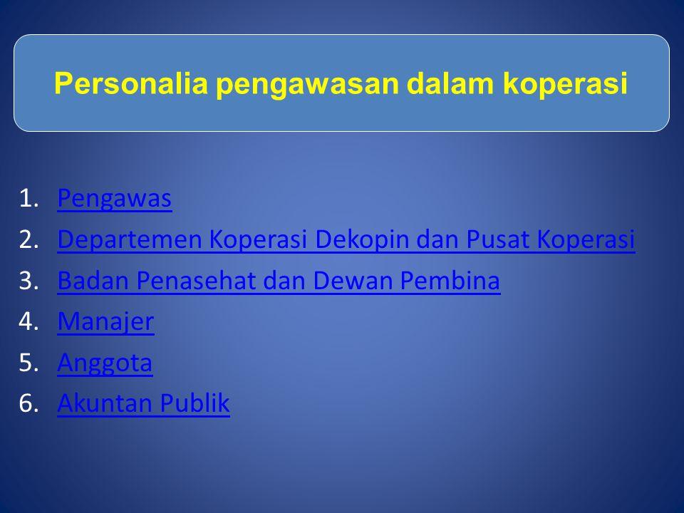 Personalia pengawasan dalam koperasi