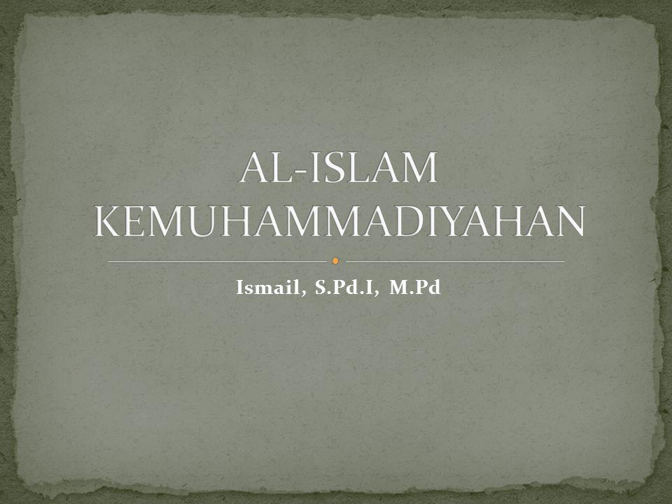 AL-ISLAM KEMUHAMMADIYAHAN