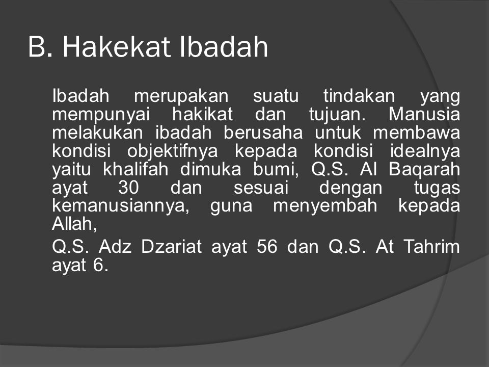 B. Hakekat Ibadah