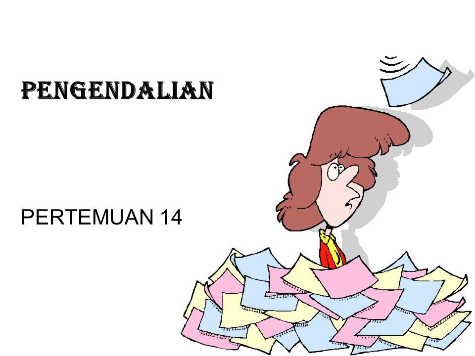 PENGENDALIAN PERTEMUAN 14
