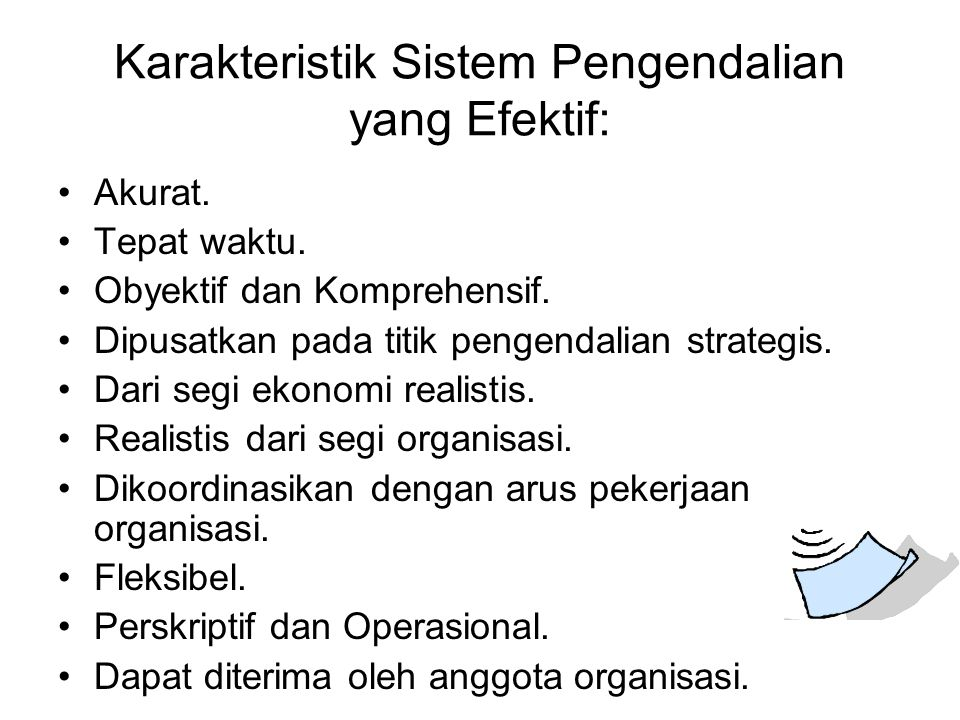 Karakteristik Sistem Pengendalian yang Efektif: