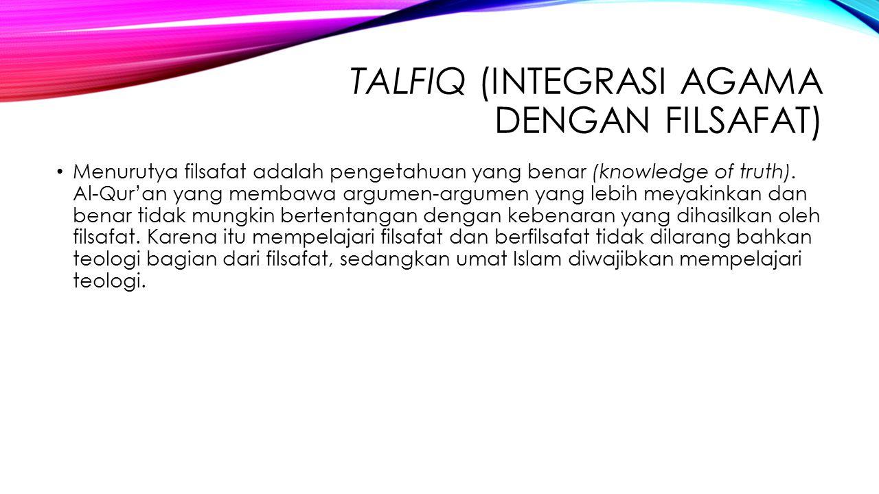 Talfiq (Integrasi Agama dengan Filsafat)