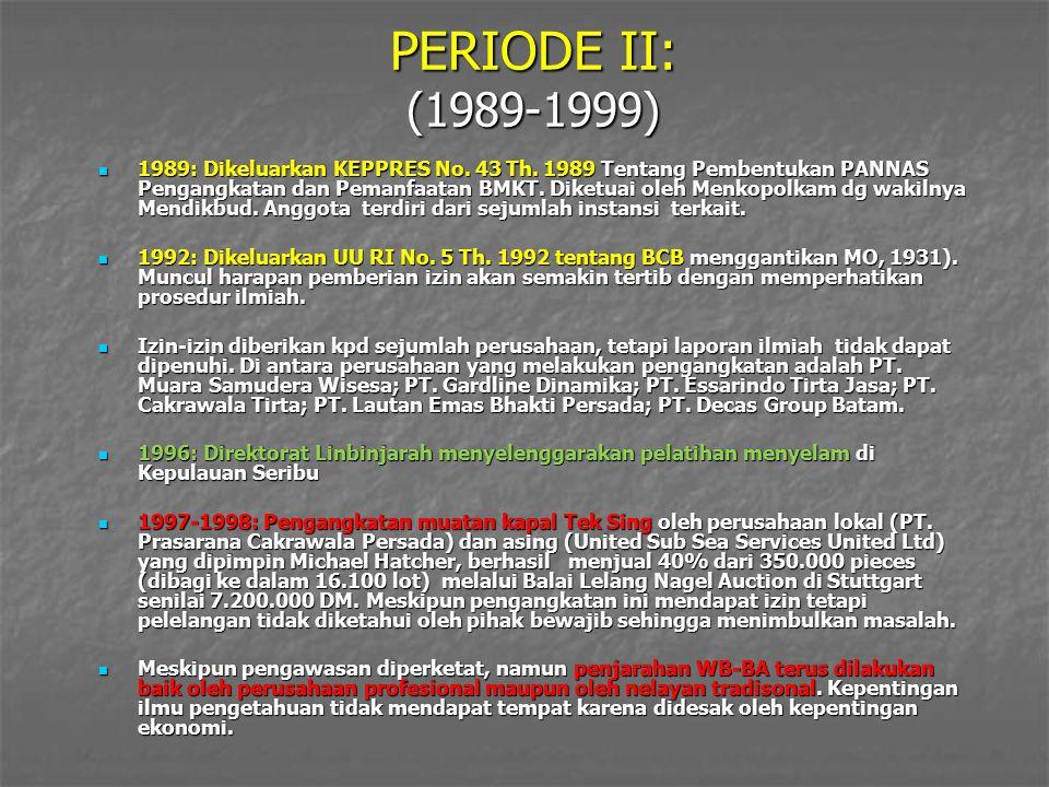 PERIODE II: (1989-1999)