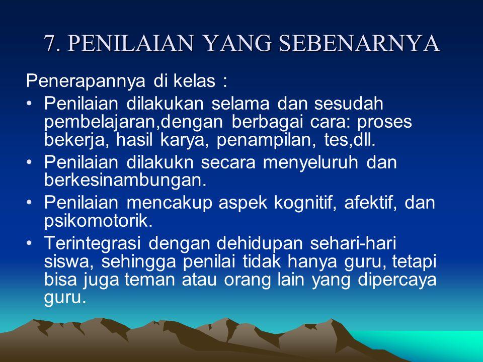 7. PENILAIAN YANG SEBENARNYA