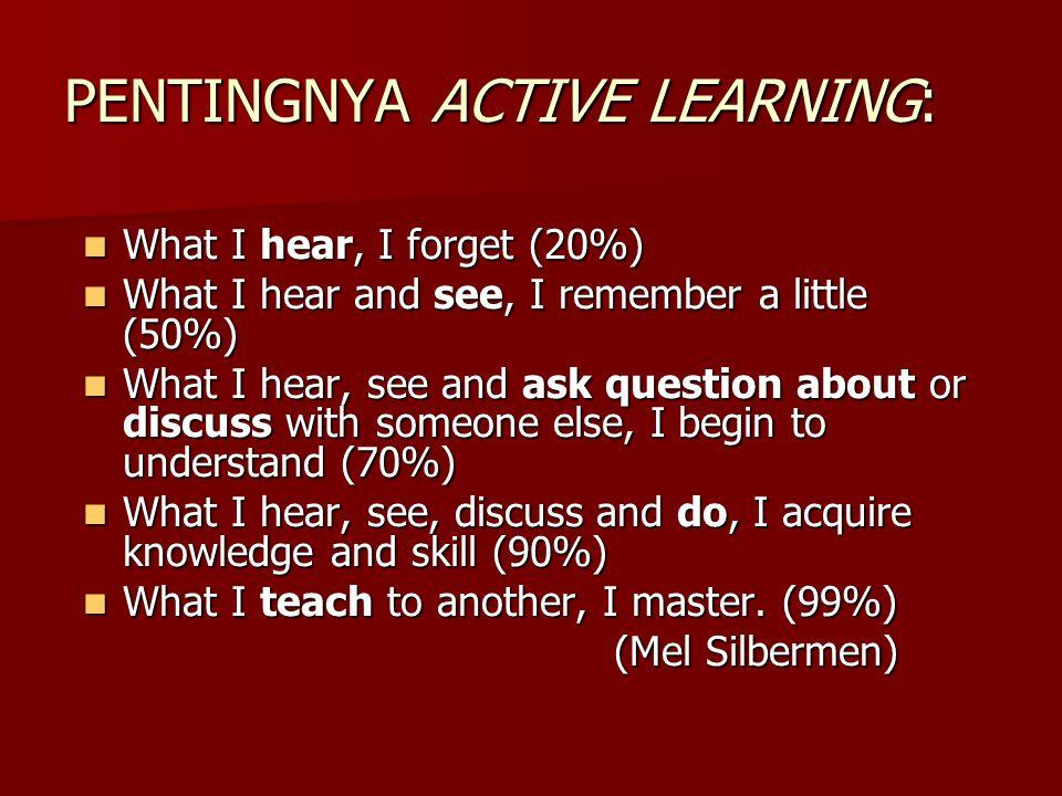PENTINGNYA ACTIVE LEARNING: