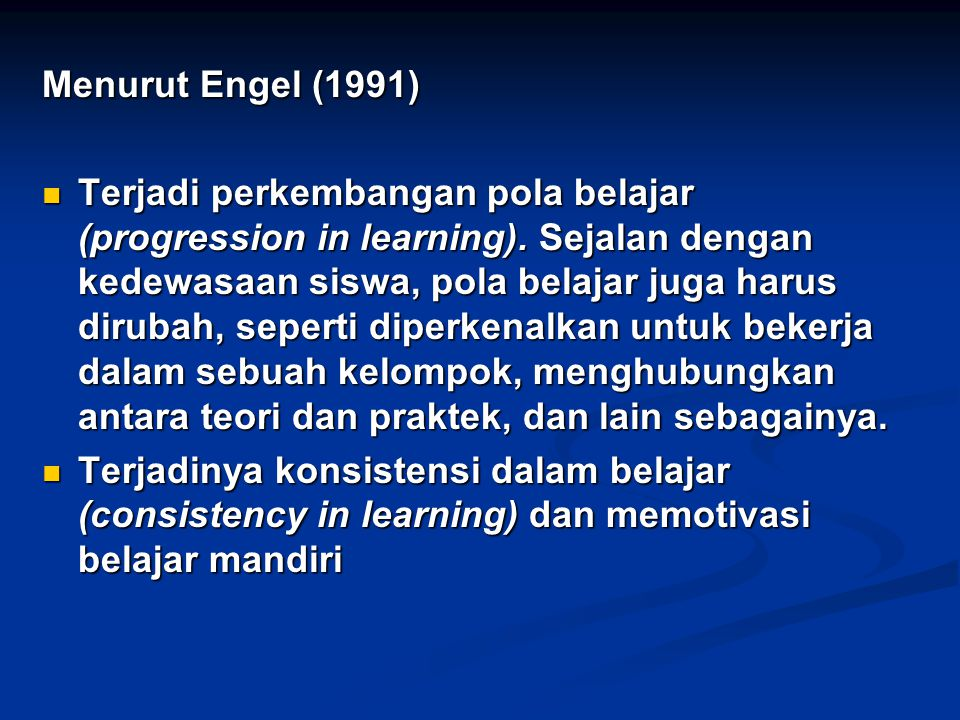 Menurut Engel (1991)