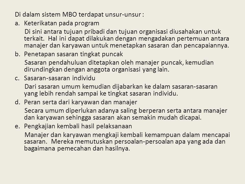 Di dalam sistem MBO terdapat unsur-unsur :