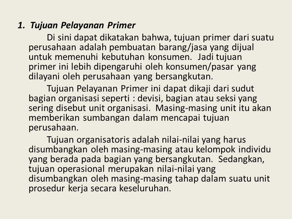 1. Tujuan Pelayanan Primer