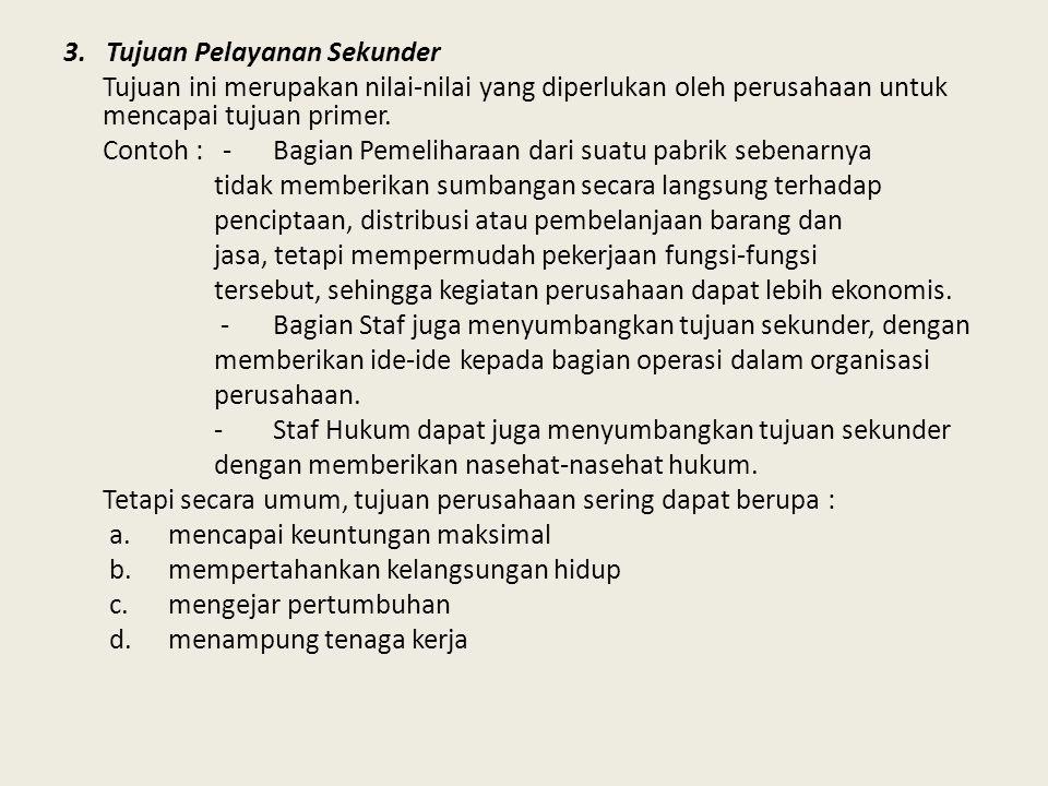 3. Tujuan Pelayanan Sekunder