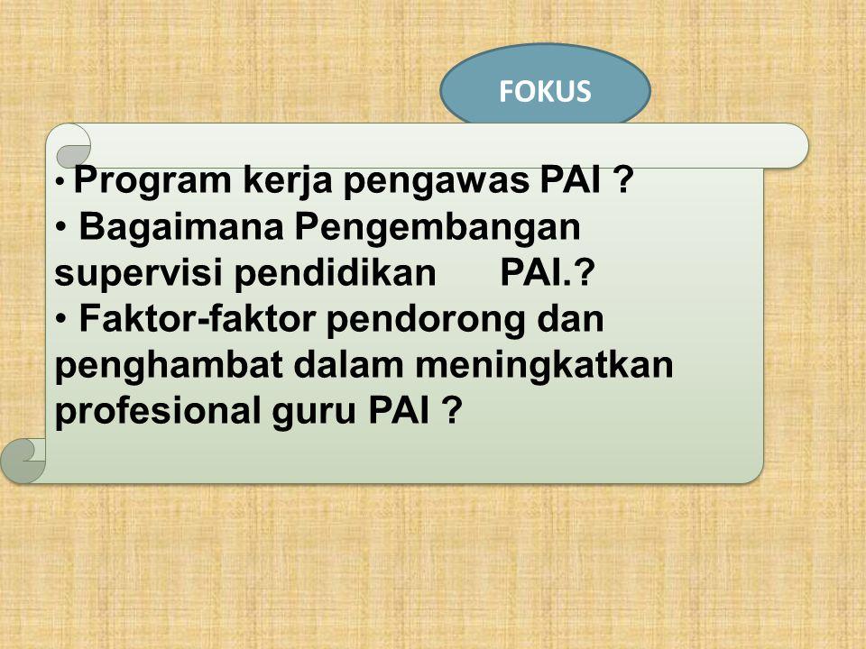 Bagaimana Pengembangan supervisi pendidikan PAI.