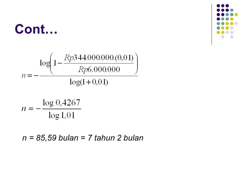 Cont… n = 85,59 bulan = 7 tahun 2 bulan
