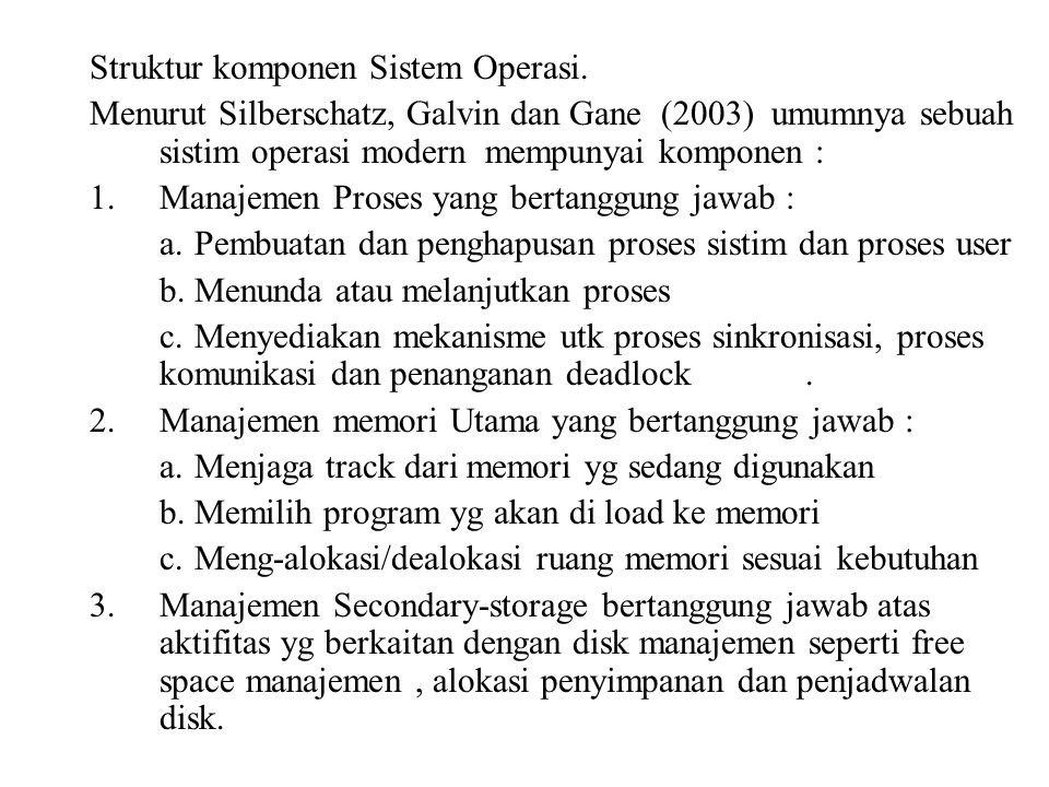 Struktur komponen Sistem Operasi.