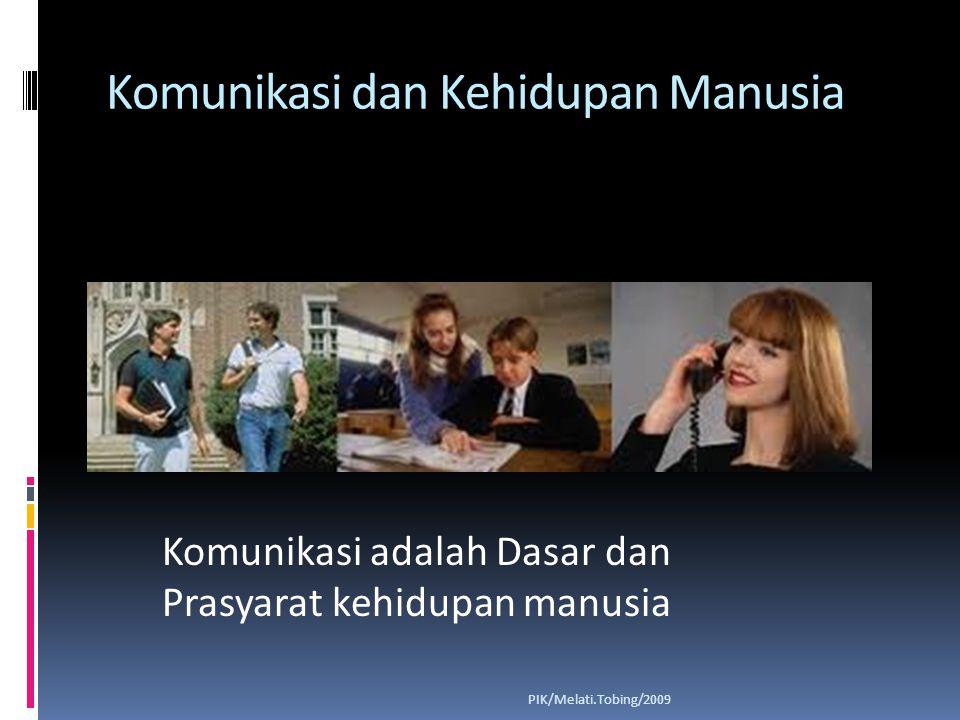 Komunikasi dan Kehidupan Manusia