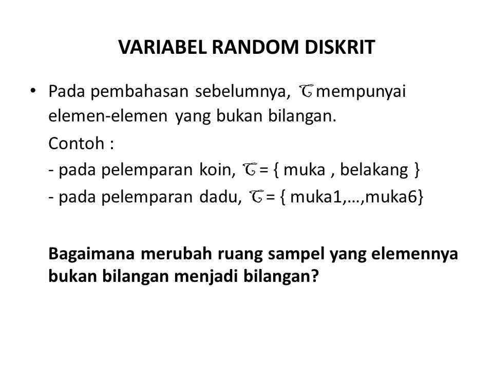 VARIABEL RANDOM DISKRIT