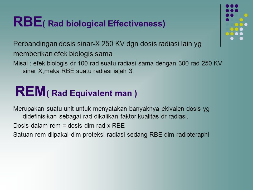 RBE( Rad biological Effectiveness)