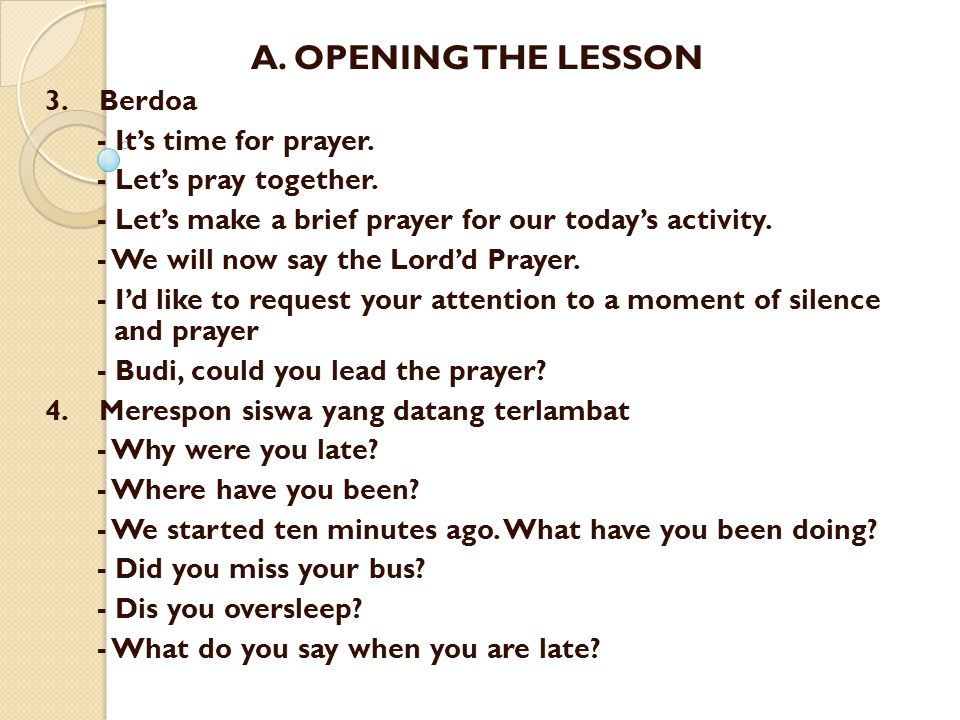 A. OPENING THE LESSON 3. Berdoa - It's time for prayer.